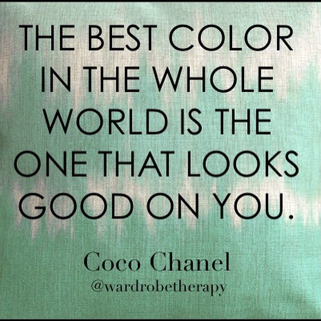 We couldn't agree more! #cocochanel #chanel #quote #wardrobetherapy #makeeverydayarunway #truth #style #fashion #stylist #wellsaid #wisdom